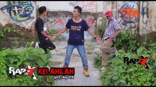 Video RapX - KELANGAN  [Official Video] download MP3, 3GP, MP4, WEBM, AVI, FLV Desember 2017
