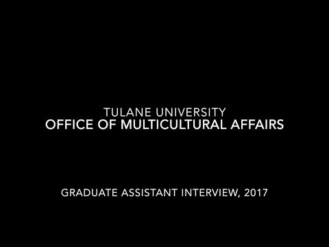 Tulane: Graduate Assistant Interview