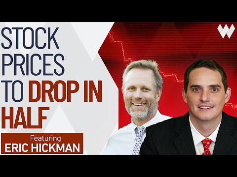 Stock Prices To Drop IN HALF Foresees Market Analyst   Eric Hickman