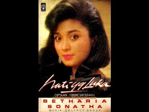 Indonesian Top Hits 80's 90's - Betharia Sonata - Hati Yang Luka