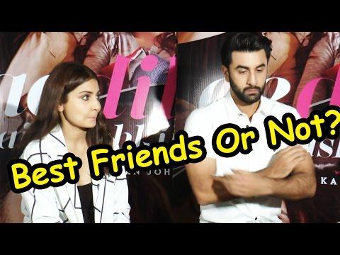 Best Friends or Not? Anushka Sharma And Ranbir Kapoor Tells All Mp3