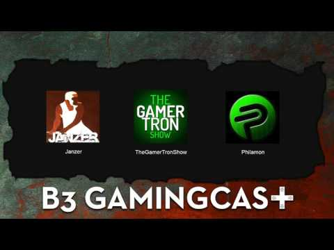 B3 GamingCast Episode 32 - A Ripe Canadian C*nt