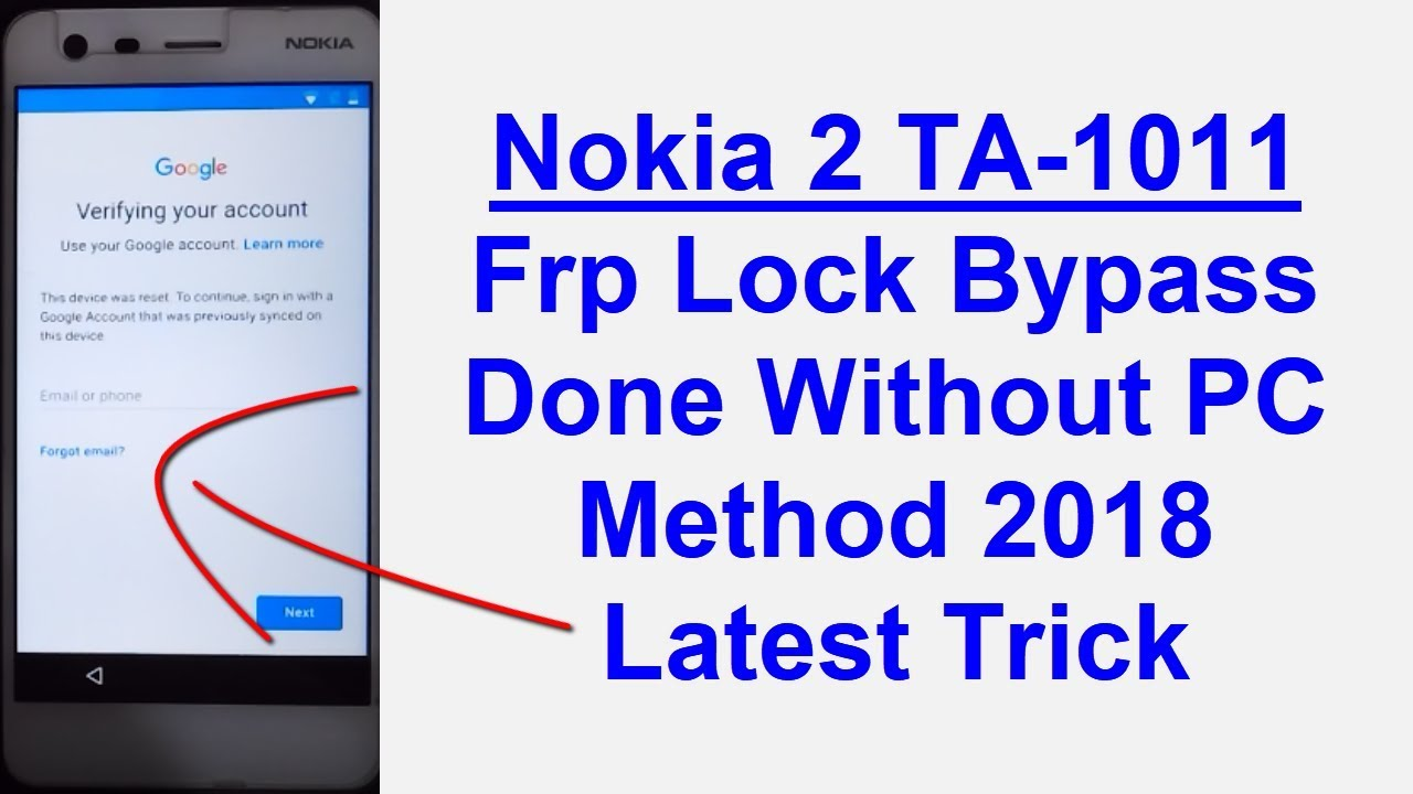 Nokia 2 (TA-1011) Frp Lock Remove Done Without PC Method