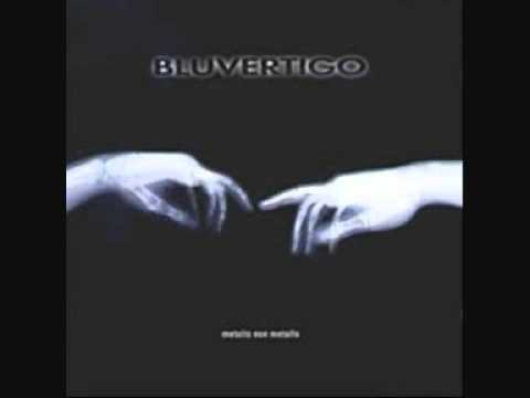 Bluvertigo- Ebbrezza Totale