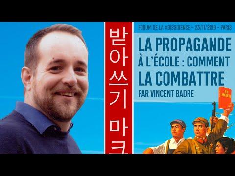 Combattre la propagande à l'école - Vincent Badré au Forum de la Dissidence 2019