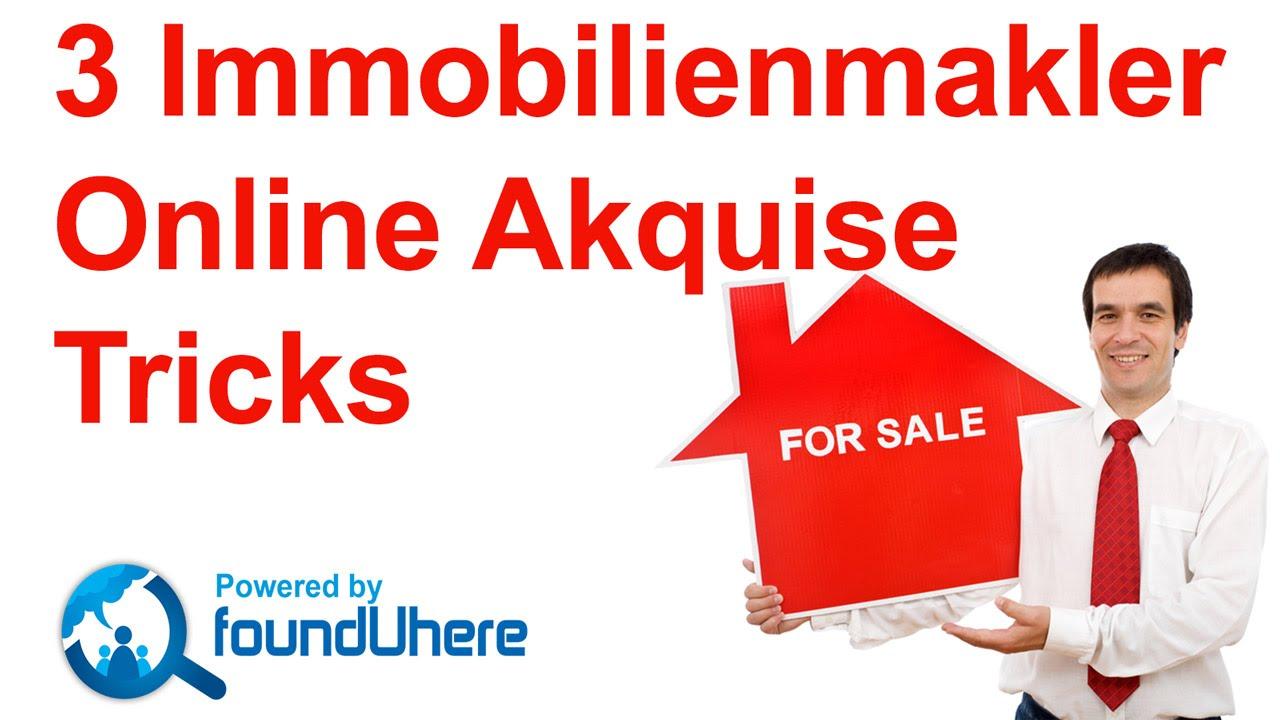 3 online immobilienmakler akquise tipps immobilienmakler