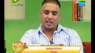 Imran khan (singer) - Hum 2 Humara Show - part 1