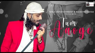 TUM AAOGE ll Indian Raw Star Rituraj Mohanty ll Hindi Song - 2020 ll Nyra Entertainment Music