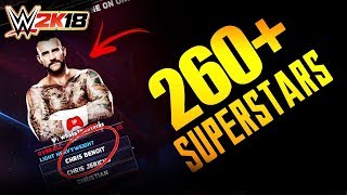 WWE 2K18   MEGA MODDED ROSTER (Over 260+ Superstars, Legends, Divas ,NPCs, etc)