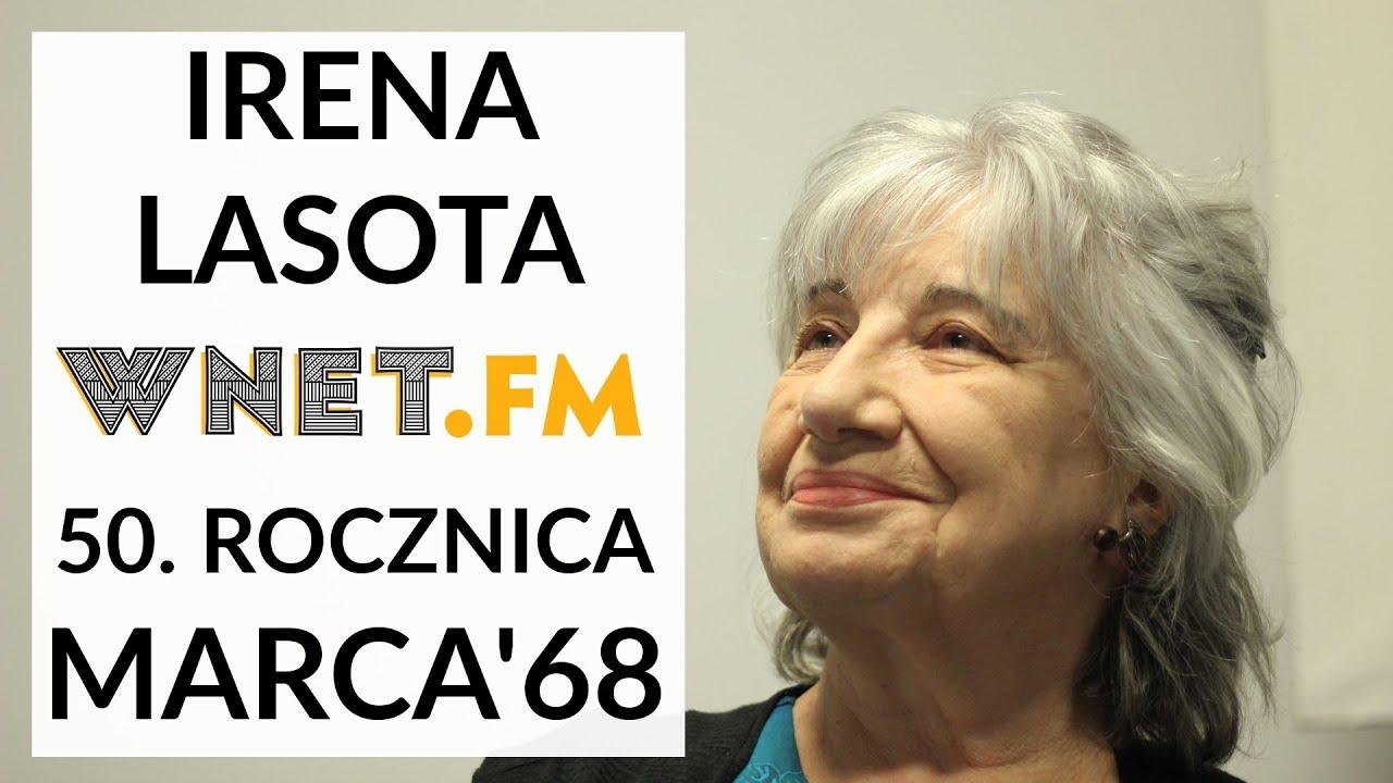 Irena Lasota o Marcu'68: Brakuje tła politycznego tamtych czasów