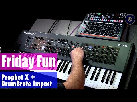 Friday Fun: Prophet X and DrumBrute Impact Synth Jam