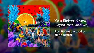 Red Velvet (레드벨벳) - You Better Know (English)