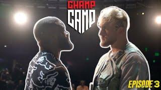 Tyron Woodley Vs Jake Paul Champ Camp Ep.3