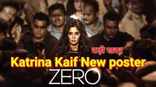 Katrina Kaif New posters Zero Movie | Katrina Kaif New Poster And Birthday girl latest news 2018