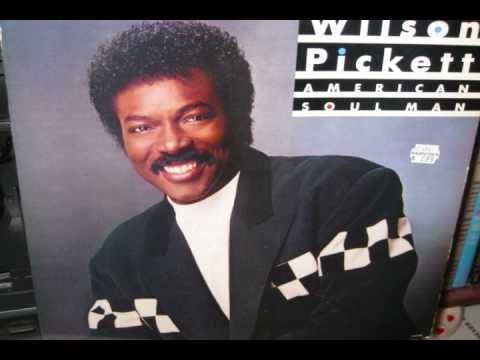 Wilson Pickett - Just Let Her Know  (1987)