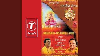 Om Shri Ganeshya Namah