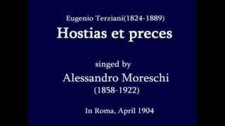 Alessandro Moreschi - Hostias et preces:Less noise ver.