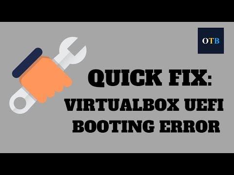 quick-fix:-virtualbox-uefi-booting-error