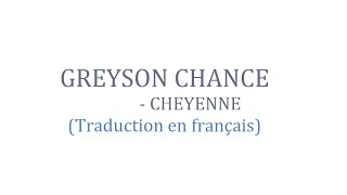 Greyson Chance - Cheyenne ( Traduction en français )