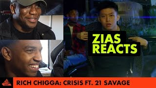 Rich Chigga- Crisis ft. 21 Savage | ZIAS! Reacts