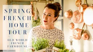 Spring French Farmhouse Home Tour 2019 | Create A Simple Spring Decor | French Inspired Living