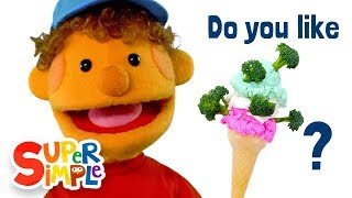 Do You Like Broccoli Ice Cream? | featuring The Super Simple Puppets | Super Simple Songs