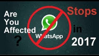 Are You Affected..? Whatsapp will STOP Working In 2017..!!!