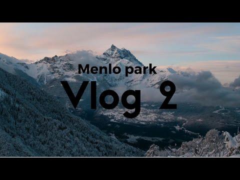 Menlo park Vlog 2