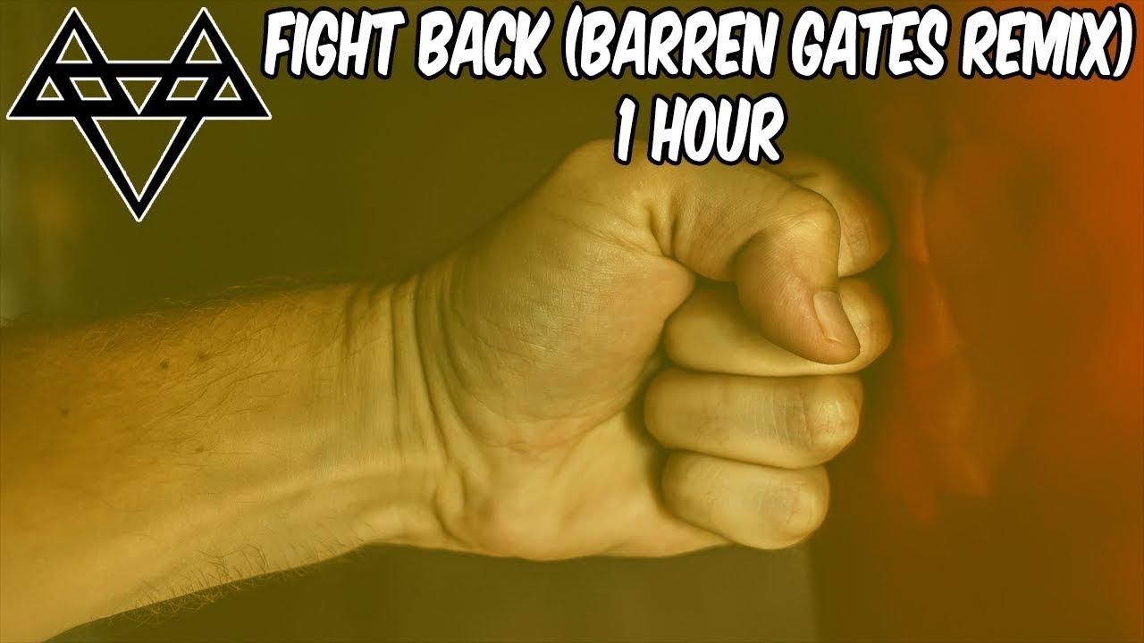 NEFFEX - Fight Back (Barren Gates Remix) - [1 Hour] [No Copyright