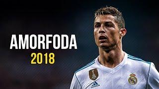 Cristiano Ronaldo ● Amorfoda 2018 - Bad Bunny