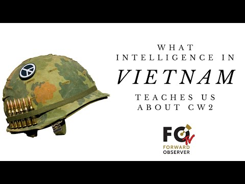 What Intelligence in Vietnam Teaches Us About CW2