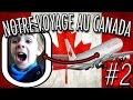 LE 1ER VOL D'HUGO EN AVION : DIRECTION LE CANADA - VLOG VOYAGE -