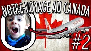 LE 1ER VOL D'HUGO EN AVION : DIRECTION LE CANADA - VLOG VOYAGE ANGIE MAMAN 2.0