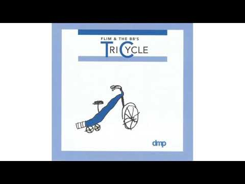 FLIM & THE BB'S - TRICYCLE