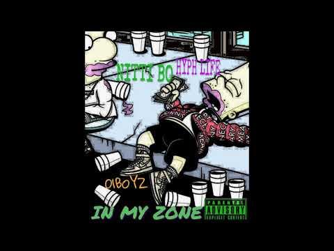 IN MY ZONE - 01BOYZ - NITTI BO & HYPH LIFE