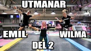 Vi Utmanar Wilma & Emil Del 2 *TRAMPOLINPARKS CHALLENGE*