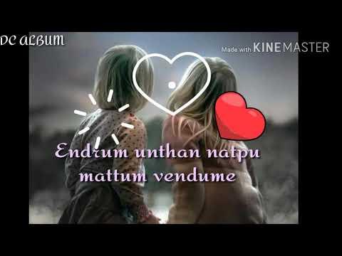 Devathai vamsam neeyoo.. friendship😘 dedicated to my loraine