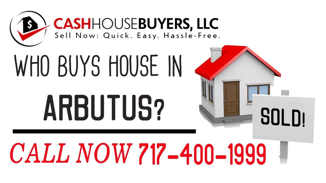 Who Buys Houses Arbutus MD | Call 7174001999 | We Buy Houses Company Arbutus MD
