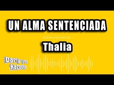 Thalia - Un Alma Sentenciada (Versión Karaoke)