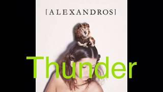 [Alexandros]のThunderです。 リクエストあればコメント欄に書いてくだ...