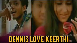 നമ്മൾ  ആരും കാണാതെ  പോയാ  ഡെന്നിസ് ഇന്റെയ്  പ്രണയം || Thaneer Mathan Dhinangal denis love fails kert