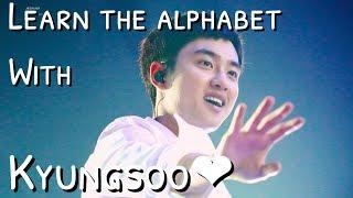 Learn the Alphabet with D.O Kyungsoo
