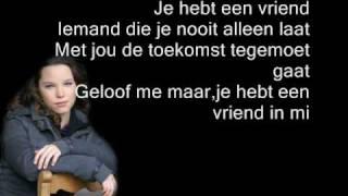 Tess Gaerthe - Je hebt een vriend (lyrics)