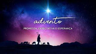 Advento - Promessa, Expectativa e Esperança - David Douglas -29/11/2020