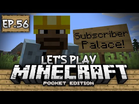 Survival Let's Play Ep. 56 - SUBSCRIBER PALACE!!! - Minecraft PE (Pocket Edition)
