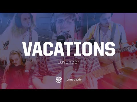 Vacations - Lavender