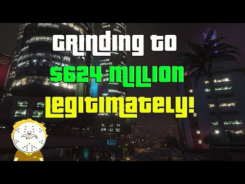 GTA Online Grinding To $624 Million Legitimately And Helping Subs