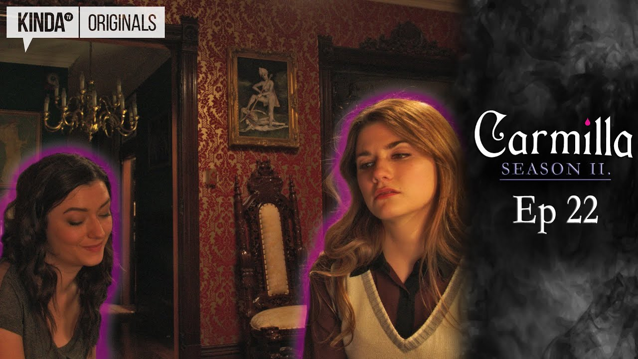 Carmilla Season 2 Episode 22