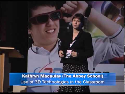 3D Conference (2012) - Use of 3D Technologies in the Classroom - Kathryn Macaulay