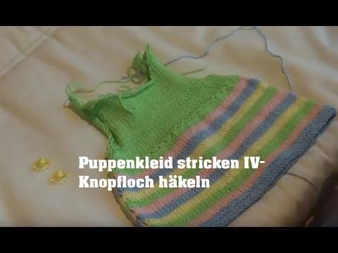Puppenkleider Stricken Knopfloch Häkeln Träger Stricken Youtube